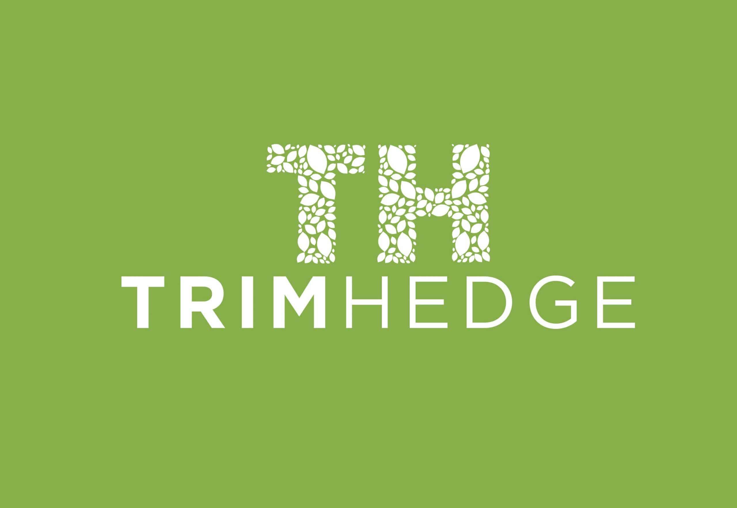 TrimHedge